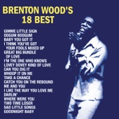 Brenton Wood - I Like The Way You Love Me