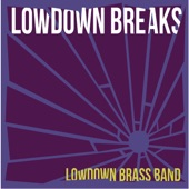 Lowdown Brass Band - Ponder This