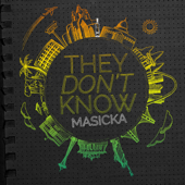 They Don't Know-Masicka