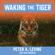 Peter A. Levine & Ann Frederick - Waking the Tiger: Healing Trauma