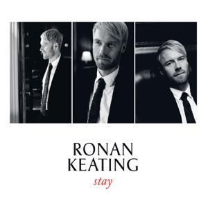 Ronan Keating - Stay (Radio Edit)
