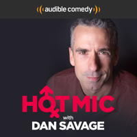 Podcast cover art for Hot Mic with Dan Savage