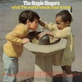 The Staple Singers - What The World Needs Now Is Love