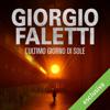 L'ultimo giorno di sole - Giorgio Faletti