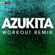 Azukita (Extended Workout Remix) - Power Music Workout