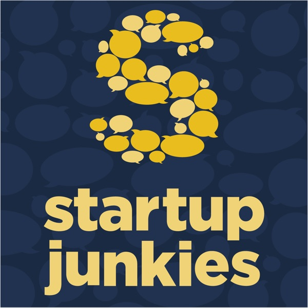 The Startup Junkies Podcast