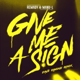 Give Me a Sign (Dave Ramone Remix Radio Edit) - Single