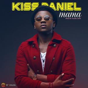 Kizz Daniel - Mama