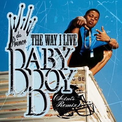 The Way I Live (Saints Remix) - Single - Baby Boy Da Prince
