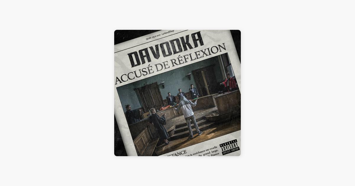 album davodka accusé de reflexion