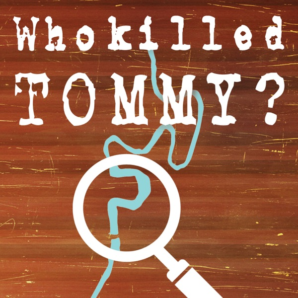 Who Killed Tommy?