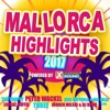 Mallorca Highlights 2017 Powered by Xtreme Sound