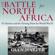 Glyn Harper - The Battle for North Africa: El Alamein and the Turning Point for World War II (Twentieth-Century Battles) (Unabridged)