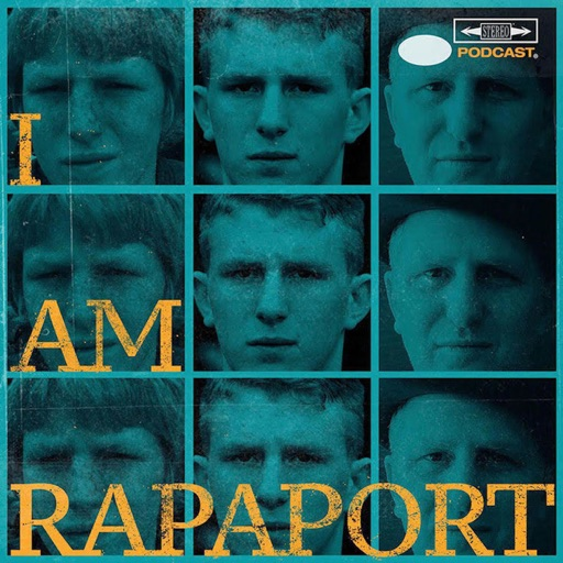 Cover image of I AM RAPAPORT: STEREO PODCAST