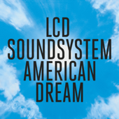 American Dream-LCD Soundsystem