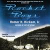 Homer Hickham - Rocket Boys (Unabridged)  artwork