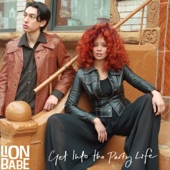 LION BABE - Get into the Party Life