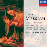 Handel: Messiah, HWV 56 - Academy of St. Martin in the Fields & Sir Neville Marriner - Academy of St. Martin in the Fields & Sir Neville Marriner