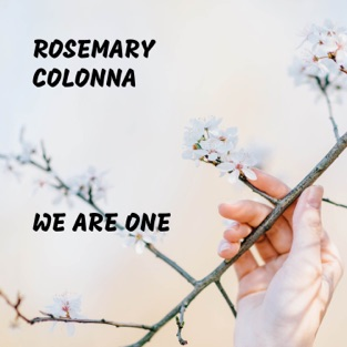 We Are One – Rosemary Colonna