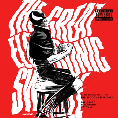 The Great Electronic Swindle - The Bloody Beetroots & Jet album