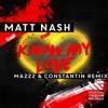 Icon Know My Love (MazZz & Constantin Remix) - Single