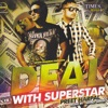 Deal with Superstar