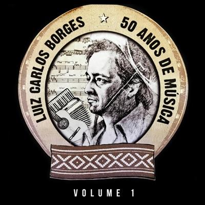 50 Anos de História, Vol. 1 - Luiz Carlos Borges