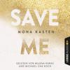 Save Me (Maxton Hall 1) - Mona Kasten