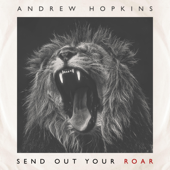 Send Out Your Roar