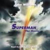 Superman The Movie Original Motion Picture Score