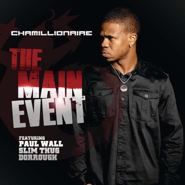 The Main Event (feat. Paul Wall, Slim Thug & Dorrough) - Single