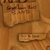 Ghost Town Blues Band - One More Whiskey