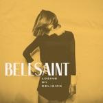 BELLSAINT - Losing My Religion