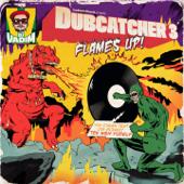 Dubcatcher, Vol. 3 (Flames up!)