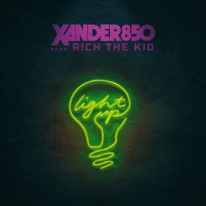 Light Up (feat. Rich The Kid) - Single Mp3 Download