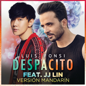 Luis Fonsi - Despacito (Mandarin Version) [feat. JJ Lin]