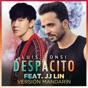 Despacito (Mandarin Version) [feat. JJ Lin] by Luis Fonsi