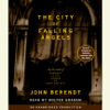 John Berendt - The City of Falling Angels (Unabridged)  artwork