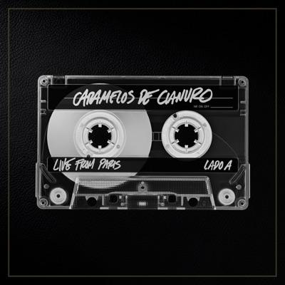 Live From Paris- Lado A (En Vivo) - Caramelos De Cianuro