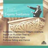 Glazunov: Romantic Intermezzo, Solemn Overture, March on Russian Theme, From the Middle Ages & Fortune-Telling and Dance