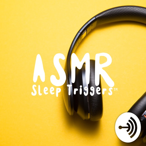 Sleep Meditation Podcast - ASMR Sleep Triggers - Calm Nature Sounds and Relaxing Music