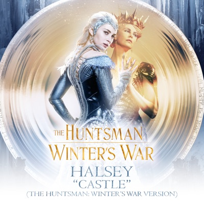 Castle (The Huntsman: Winter's War Version) - Single MP3 Download