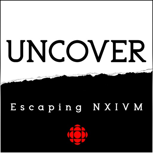 Cover image of Uncover: Escaping NXIVM