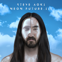 スティーヴ・アオキ - Neon Future III artwork