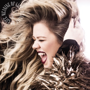 Meaning of Life – Kelly Clarkson