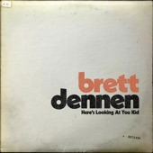 Brett Dennen - Here's Looking at You Kid