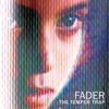 Fader (Remixes) - Single ジャケット写真