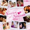Neeyum Naanum Anbe (From