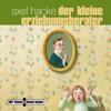 Axel Hacke - Der kleine Erziehungsberater artwork