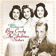 Mele Kalikimaka (Single Version) - Bing Crosby & The Andrews Sisters - Bing Crosby & The Andrews Sisters
